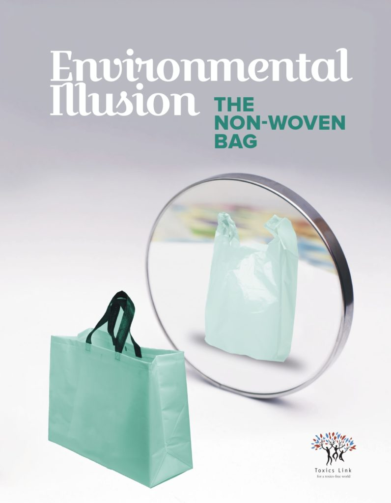 'Environmental Illusion - The Non-Woven Bag' - Study by Toxics Link -Pure & Eco India